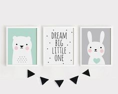 Printable Nursery Art Set of 3 Baby room Wall art Kids room poster Dream Big Little one, Bear, Bunny Print Digital prints INSTANT DOWNLOAD