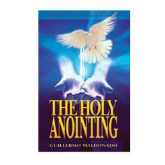 The Holy Anointing     http://store.elreyjesus.org/index.php/books/bk-the-holy-annointing.html
