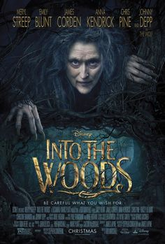 Into the Woods- loved it! It was definitely a different take than the live show and stuff was cut out for the film but I still thought it was great.