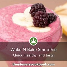 Wake N Bake Smoothie from the The Stoner's Cookbook (http://www.thestonerscookbook.com/recipe/wake-n-bake-smoothie)