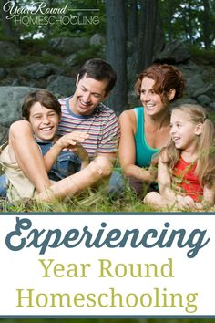 Experiencing Year Round Homeschooling - By Misty Leask