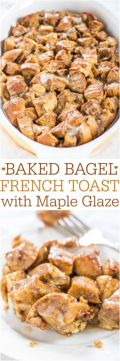 Baked Bagel French Toast with Maple Glaze - Soft, chewy bagels make the best French toast! So easy, no flipping required, and tastes phenomenally good!--use whole wheat bagels Breakfast Crockpot Recipes, Brunch Recipes, Cooking Recipes, Bread Recipes, Cooking Ideas, Bread Crockpot, Cooking Stuff, Crockpot Ideas, Pudding Recipes