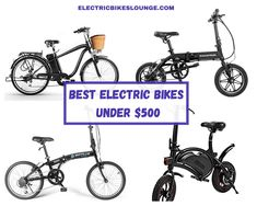 See the list of top rated electric bikes under 500 USD. Amazing blog