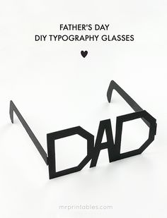 Father's Day Typography Glasses - Mr Printables
