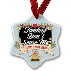 Add Your Own Custom Name Floral Border Zombies Dont Scare Me Christmas Ornament NEONBLOND *** Read more reviews of the product by visiting the link on the image.Note:It is affiliate link to Amazon.