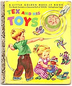 TEX AND HIS TOYS - Little Golden Book. Click the image for more information.