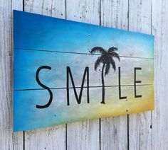Sunset Smile Sign Reclaimed Wood Hand Painted Oil Painting