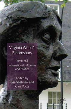 Virginia Woolf's Bloomsbury: International Influence and Politics
