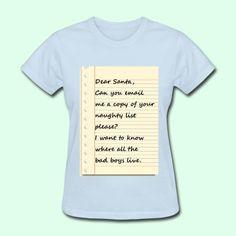 Dear santa letter womens t shirt powder blue dear santa and santa dear santa letter from a naughty girl womens t shirt spiritdancerdesigns Gallery