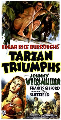 Tarzan Triumphs - was one of the most popular Weissmuller films. Released at the height of WWII, it featured Tarzan taking on Nazi troops deep in the jungle. Old Movie Posters, Classic Movie Posters, Movie Poster Art, Classic Movies, Classic Books, Old Movies, Vintage Movies, Great Movies, Tarzan Movie