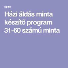 Házi áldás minta készítő program 31-60 számú minta