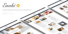 Enoki - Personal Blog For Foodies  -  https://themekeeper.com/item/wordpress/blog-magazine/enoki-personal-blog-foodies