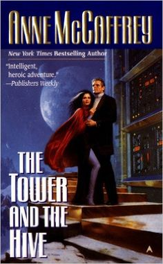 Amazon.com: The Tower and the Hive (Tower and Hive Novel, A Book 5) eBook: Anne McCaffrey: Books
