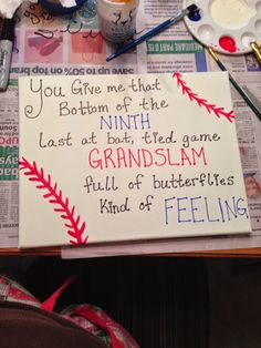 """Baseball Canvas Anniversary Gift. """"You give me that bottom of the ninth last at bat tied ball game grand slam full of butterflies kind of feeling"""""""