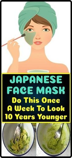 Japanese Face Mask: Do This Once A Week To Look 10 Years Younger - Dennis Remedy