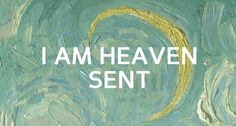 I am heaven sent and I am hell bound. Nothing can stop me now. @ProfessorPigeon Lucifer angel of heaven's music,