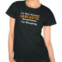 im_not_always_sarcastic_t_shirt-r988a6950026048619c4dc302e2c5c256_8nax8_512.jpg (512×512)