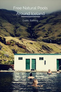 The best free natural pools in Iceland! Geothermal Exotic Bathing Guide!