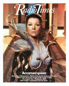 Diana Rigg as Clytemnestra on the Radio Times cover for The Serpent Son, 1979 Emma Peel, Avengers Girl, New Avengers, Classic Movie Stars, Classic Tv, Greek Plays, Diana Riggs, Dame Diana Rigg, Avengers Images
