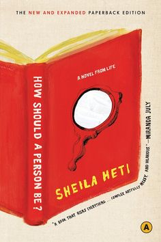How Should A Person Be? - Sheila Heti #books #funny #for20-somethings
