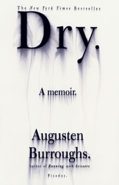 "DRY by Augusten Burroughs – cover by Chipp Kidd. Clever, the idea that it is the opposite about the word. It is about being sober ""dry"" and all you can think of is the opposite of sober. It's always on your mind. It is very effective. I Love Books, Good Books, Books To Read, My Books, Chip Kidd, Ex Libris, Augusten Burroughs, Getting Sober, Getting To Know You"