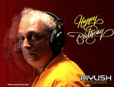 You are, by far, the youngest person at heart - Happy Birthday #PiyushMishra !!! #Bollywood  #worldishere #bollywooduncut #makeinindia #liveconnected #HookAStar #nowhereelse