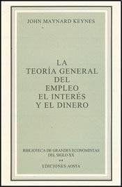 Teoria general de empleo de Keynes, J. Maynard. Máis información no catálogo: http://kmelot.biblioteca.udc.es/record=b1189471~S1*gag