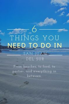 Six Things You Need To Do In San Juan Del Sur, Nicaragua