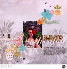 Layout by DT member Caroli using the Clique into Summer kit!  http://www.cliquekits.com/store/c102/Clique_Into_Summer_2016.html