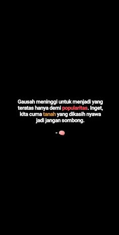 Text Quotes, Tumblr Quotes, Jokes Quotes, Story Quotes, Mood Quotes, Daily Quotes, Quotes Lucu, Quotes Galau, Islamic Inspirational Quotes