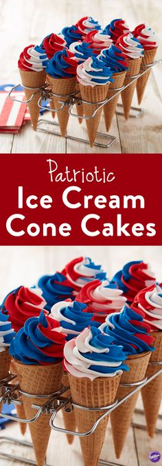 Celebration-Worthy Ice Cream Cone Cakes Red, White & Blue Ice Cream Cone Cakes - Here's a sweet alternate version to cupcakes-- ice cream cone cakes! Using the Color Swirl tri-color coupler, add swirls of red, white and blue icing and your patriotic treat 4th Of July Cake, Fourth Of July Food, 4th Of July Celebration, 4th Of July Party, July 4th, 4th July Cupcakes, Fancy Cupcakes, Sweet Cupcakes, Cake In A Cone