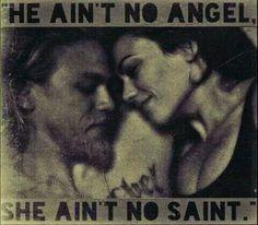 He ain't no angel She ain't no saint