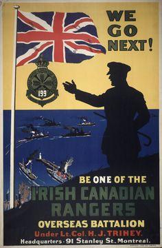 Canadian WWI poster, We go next! Irish Canadian Rangers...