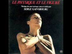 Serge Gainsbourg - Le Physique Et Le Figuré