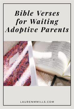 Bible verses for waiting adoptive parents; Scripture encouragement in seasons of waiting