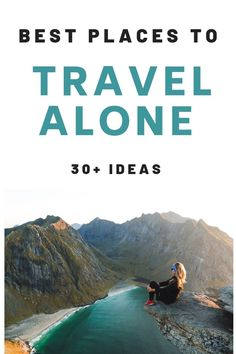 Wondering where the best places in the world are to travel alone? Heres a list of the top travel destinations for solo travel. If you will be traveling by yourself in the future or want interesting and safe places to travel to alone, check this list for ideas.