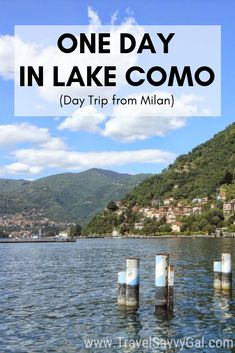 Is Lake Como in Italy on your bucket list?  Here are my best insider tips about what to do and where to eat in one day, from a local expat.  It's one of the easiest day trips from Milan, and such a beautiful destination.  Read on for how to spend one day in Lake Como, with tips on what to do and best places for a restaurant meal and of course some gelato!  #Milan #Milano #Como #Italy #Italia #DayTrip #gelato