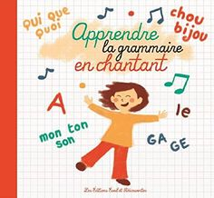 Apprendre la grammaire en chantant ! Cycle 3, French Verbs, Education Positive, Teaching French, Going Back To School, Classroom, Activities, Math, Kids
