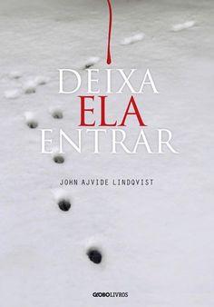 Deixa ela entrar (John Ajvide Lindqvist) - 13/06/2013
