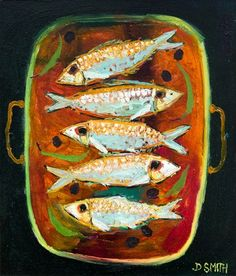 """David Smith RSW """"Platter of Sardines & Olives"""" Oil on Linen, 12 x 14 inches, At Green Gallery Fish Sketch, David Smith, Watercolor Fish, Painting Gallery, Sketch Painting, Dope Art, Naive Art, Country Art, Fish Art"""