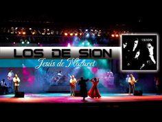 Los de Sion - Jesús de Nazaret (Audio) Oficial - YouTube