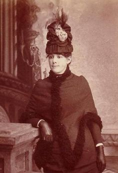 Bustle Period hat: during the late bustle period, most hatsreduced in circumference andsomegrew to towering heights.