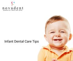 Infant Dental Care Tips 1.Using water-soaked infant wash clothe clean your infant's gums after feeding. 2. Brush baby's teeth gently using small,soft-bristled toothbrush. 3. Discourage thumb and pacifier sucking as soon as possible. 4. At age of two or three,you can begin to teach your child proper brushing techniques, but remember, you will need to follow up with brushing and gentle flossing until age seven or eight, when the child has the dexterity to do it alone…