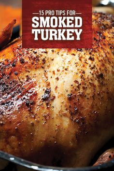 15 Tips for Smoking Turkey Like a Boss - If you're short on oven space or you're tired of the same dried-out turkey meat every year, the - Smoked Turkey Rub, Bbq Turkey, Grilled Turkey, Traeger Smoked Turkey, Smoked Whole Turkey, Smoked Pork, Traeger Bbq, Traeger Recipes, Smoked Meat Recipes