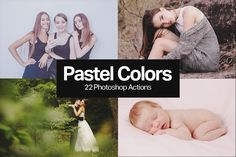 Freebie: 5 Pastel Color Photoshop Actions - http://wp.me/p4R2sX-dAx
