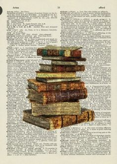 Dictionary Page and Old Books Stack of old books printed on page from a dictionary<br> Book Page Art, Old Book Pages, Old Books, Antique Books, Book Art, Arte Com Grey's Anatomy, Anatomy Art, Art Vintage, Vintage Paper