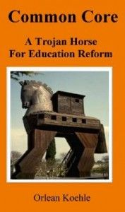 Common Core: A Trojan Horse for Education Reform - Northeast Intelligence Network - Hagmann Report - 8/19/13