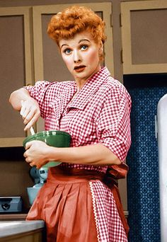 I Love Lucy - the housewife of the 60, apron, pearls, heels and make up ....at 9 am