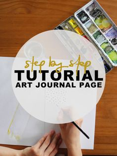 Art journal page step-by-step tutorial from Create Share Love.