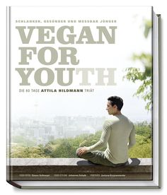 Attila Hildmann – Vegan for Youth – Die Attila Hildmann Triät | Ebook